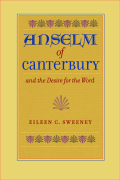 Anselm of Canterbury and the Desire for the Word Cover