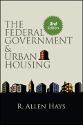 Federal Government and Urban Housing, The