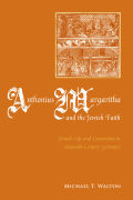 Anthonius Margaritha and the Jewish Faith Cover