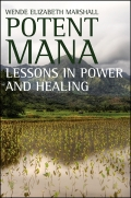 Potent Mana: Lessons in Power and Healing