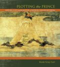 Plotting the Prince: Shōtoku Cults and the Mapping of Medieval Japanese Buddhism
