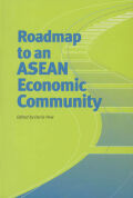 Roadmap to an ASEAN Economic Community