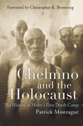 Chełmno and the Holocaust Cover