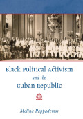 Black Political Activism and the Cuban Republic Cover