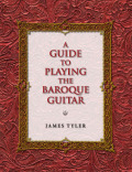 A Guide to Playing the Baroque Guitar Cover