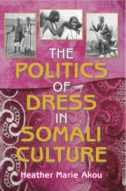 The Politics of Dress in Somali Culture
