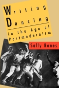 Writing Dancing in the Age of Postmodernism cover