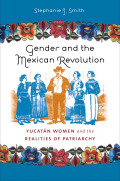 Gender and the Mexican Revolution cover