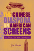 The Chinese Diaspora on American Screens Cover