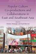 Popular Culture Co-production and Collaborations in East and Southeast Asia
