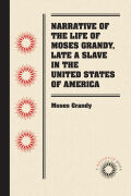 Narrative of the Life of Moses Grandy, Late a Slave in the United States of America Cover