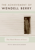 The Achievement of Wendell Berry Cover