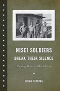 Nisei Soldiers Break Their Silence: Coming Home to Hood River