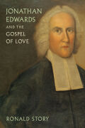 Jonathan Edwards and the Gospel of Love Cover