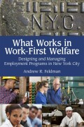 What Works in Work-First Welfare cover