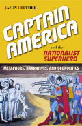 Captain America and the Nationalist Superhero Cover