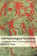 Folk Psychological Narratives: The Sociocultural Basis of Understanding Reasons
