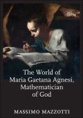 The World of Maria Gaetana Agnesi, Mathematician of God Cover