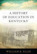 A History of Education in Kentucky Cover