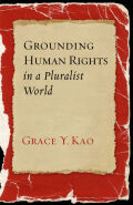 Grounding Human Rights in a Pluralist World cover