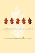 The Environmental Politics of Sacrifice cover