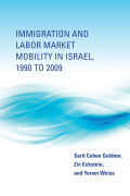 Immigration and Labor Market Mobility in Israel, 1990 to 2009 cover