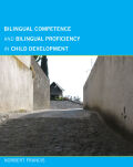 Bilingual Competence and Bilingual Proficiency in Child Development Cover