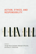 Action, Ethics, and Responsibility Cover