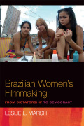 Brazilian Women's Filmmaking: From Dictatorship to Democracy