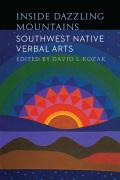 Inside Dazzling Mountains: Southwest Native Verbal Arts
