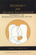 Dependency and Japanese Socialization cover