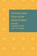 Christian Lives Given to the Study of Islam Cover