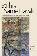 Still the Same Hawk:Reflections on Nature and New York: Reflections on Nature and New York