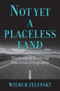 Not Yet a Placeless Land