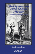 The Huguenots and French Opinion, 1685-1787
