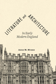 Literature and Architecture in Early Modern England