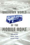 The Unknown World of the Mobile Home Cover