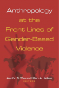 Anthropology at the Front Lines of Gender-Based Violence Cover
