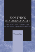Bioethics in a Liberal Society Cover