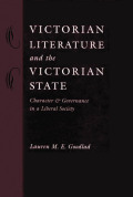 Victorian Literature and the Victorian State