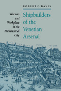 Shipbuilders of the Venetian Arsenal Cover