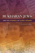 Bukharan Jews and the Dynamics of Global Judaism Cover