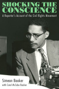 Shocking the Conscience: A Reporter's Account of the Civil Rights Movement