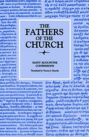 Confessions (The Fathers of the Church, Volume 21)