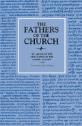 Tractates on the Gospel of John 1–10 (The Fathers of the Church, Volume 78)