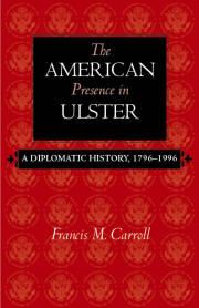 The American Presence in Ulster