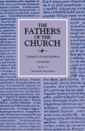 Stromateis, Books 1–3 (The Fathers of the Church, Volume 85)