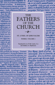 The Works of Saint Cyril of Jerusalem, Volume 2 (The Fathers of the Church, Volume 64)