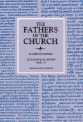 Ecclesiastical History, Books 1–5 (The Fathers of the Church, Volume 19)