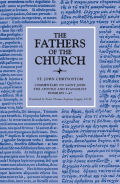 Commentary on Saint John the Apostle and Evangelist, Homilies 1–47 (The Fathers of the Church, Volume 33) Cover